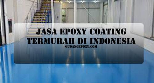 Jasa Epoxy Coating Termurah di Indonesia